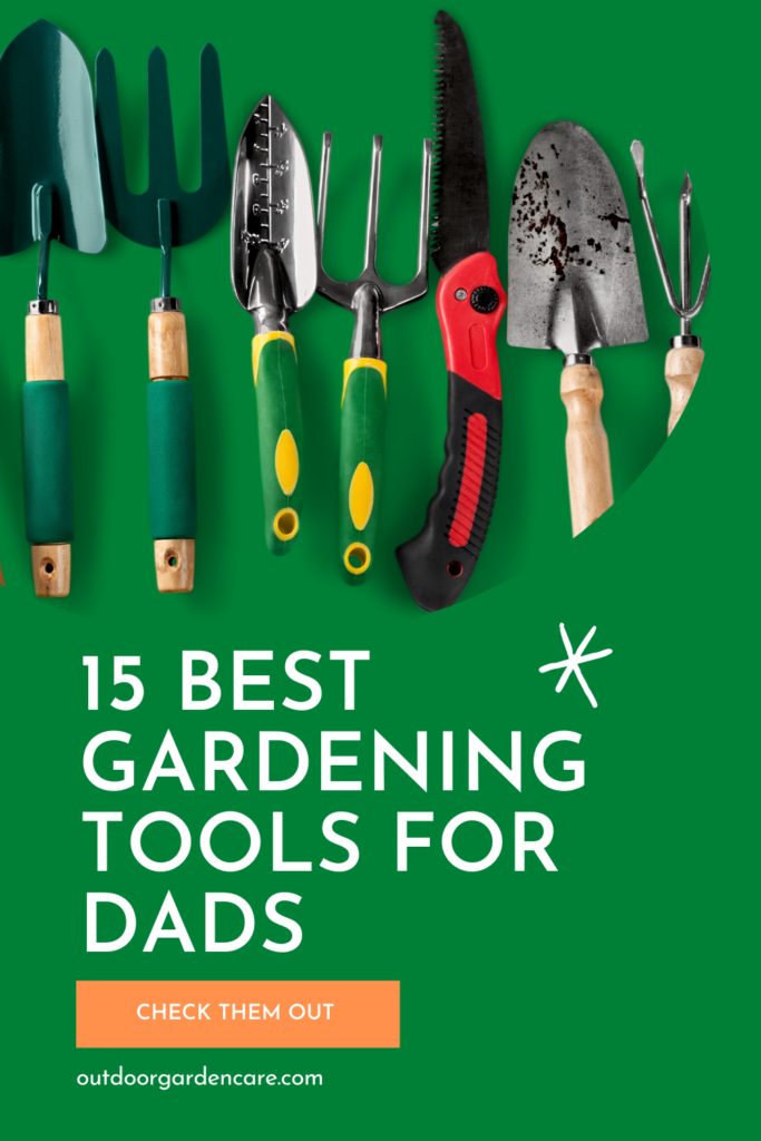 best gardening tools for dad